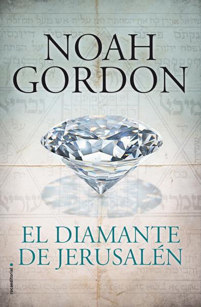 El diamante de Jerusalén by Noah Gordon