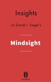 Insights On Daniel J Siegel S Mindsight