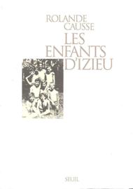Les Enfants d'Izieu. Suivi du témoignage de Sabine Zlatin