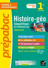 Histoire-géo, géopolitique, sciences politiques 1re (spécialité) - Prépabac Cours & entraînement