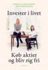 Pernille Wahlgren & Jane Bækgaard - Invester i livet artwork