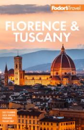 Fodor's Florence & Tuscany
