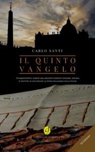 Il quinto Vangelo da Carlo Santi
