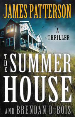 James Patterson & Brendan DuBois - The Summer House book