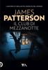James Patterson - Il Club di mezzanotte artwork
