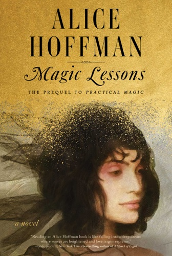 Alice Hoffman - Magic Lessons
