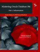Mastering Oracle Database 19c