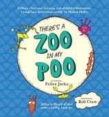 There's A Zoo in My Poo