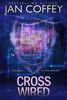 Cross Wired