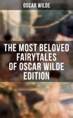 The Most Beloved Fairytales of Oscar Wilde Edition Book Cover
