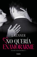 No quería enamorarme (Noches inolvidables 1) ebook Download