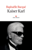 Raphaëlle Bacqué - Kaiser Karl illustration