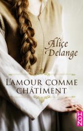 L'amour comme châtiment by L'amour comme châtiment