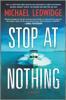Michael Ledwidge - Stop at Nothing  artwork