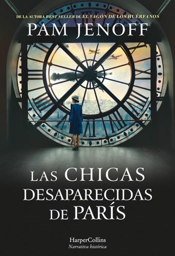 Pam Jenoff - Las chicas desaparecidas de París