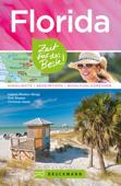 Bruckmann Reiseführer Florida: Zeit für das Beste