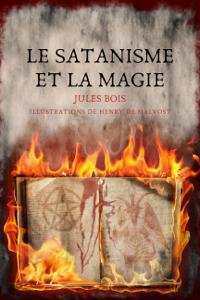 Le Satanisme et la magie Couverture de livre