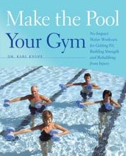Make The Pool Your Gym