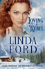Linda Ford - Loving a Rebel (The Preacher's Daughters)  artwork