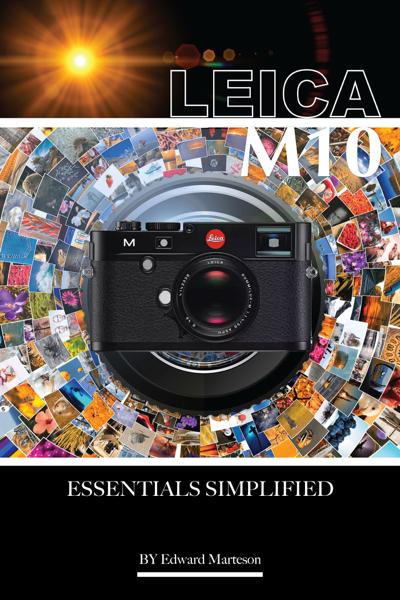 Leica M10: Essentials Simplified