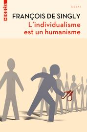 L'individualisme est un humanisme