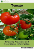 Tomato: Growing Practices and Nutritional Information