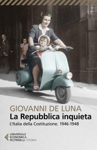 La Repubblica inquieta da Giovanni De Luna