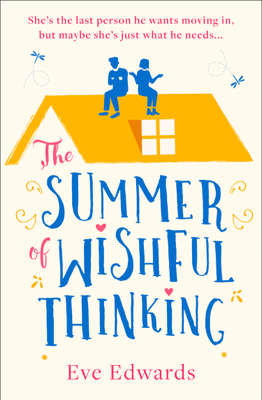 Eve Edwards - The Summer of Wishful Thinking book
