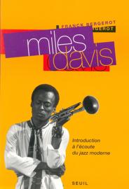 Miles Davis - Introduction à l'écoute du jazz moderne