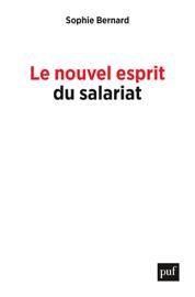 Le nouvel esprit du salariat