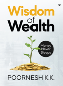 Wisdom of Wealth