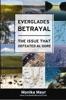 Everglades Betrayal
