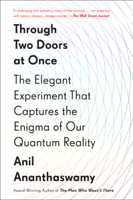 Anil Ananthaswamy - Through Two Doors at Once artwork