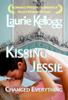 Laurie Kellogg - Kissing Jessie bild
