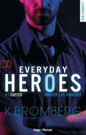 Everyday heroes - tome 1 Cuffed Par Everyday heroes - tome 1 Cuffed