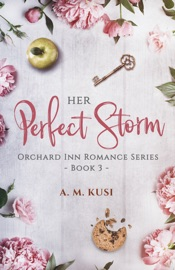 Her Perfect Storm - A Fake Relationship Romance Novel