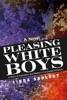 Pleasing White Boys