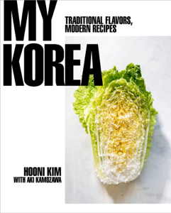 My Korea: Traditional Flavors, Modern Recipes Book Cover