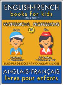 10 - More Professions  Plus Professions - English French Books for Kids (Anglais Français Livres pour Enfants)