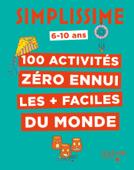 Simplissime - 100 activités pour ne pas s'ennuyer