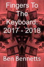 Fingers To The Keyboard: 2017 - 2018