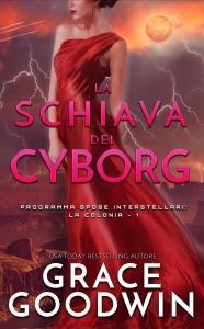 La schiava dei cyborg Book Cover