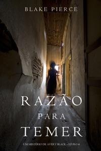Razão Para Temer (Um Mistério de Avery Black – Livro 4) Book Cover