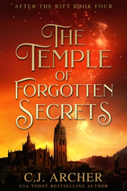 The Temple of Forgotten Secrets by The Temple of Forgotten Secrets