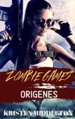 Zombie Games (Orígenes)