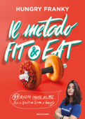 Il metodo Fit & Eat Book Cover