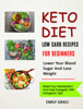 Emily Graci - Keto Diet: Low Carb Recipes for Beginners (Lower Your Blood Sugar and Lose Weight) artwork
