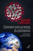 Alain Bauer & Roger Dachez - Comment vivre au temps du coronavirus ? - Un manuel pour comprendre et résister illustration