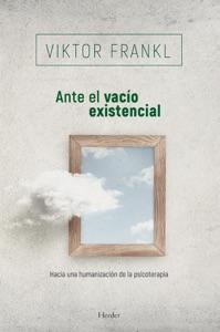 Ante el vacío existencial Book Cover