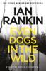 Ian Rankin - Even Dogs in the Wild artwork